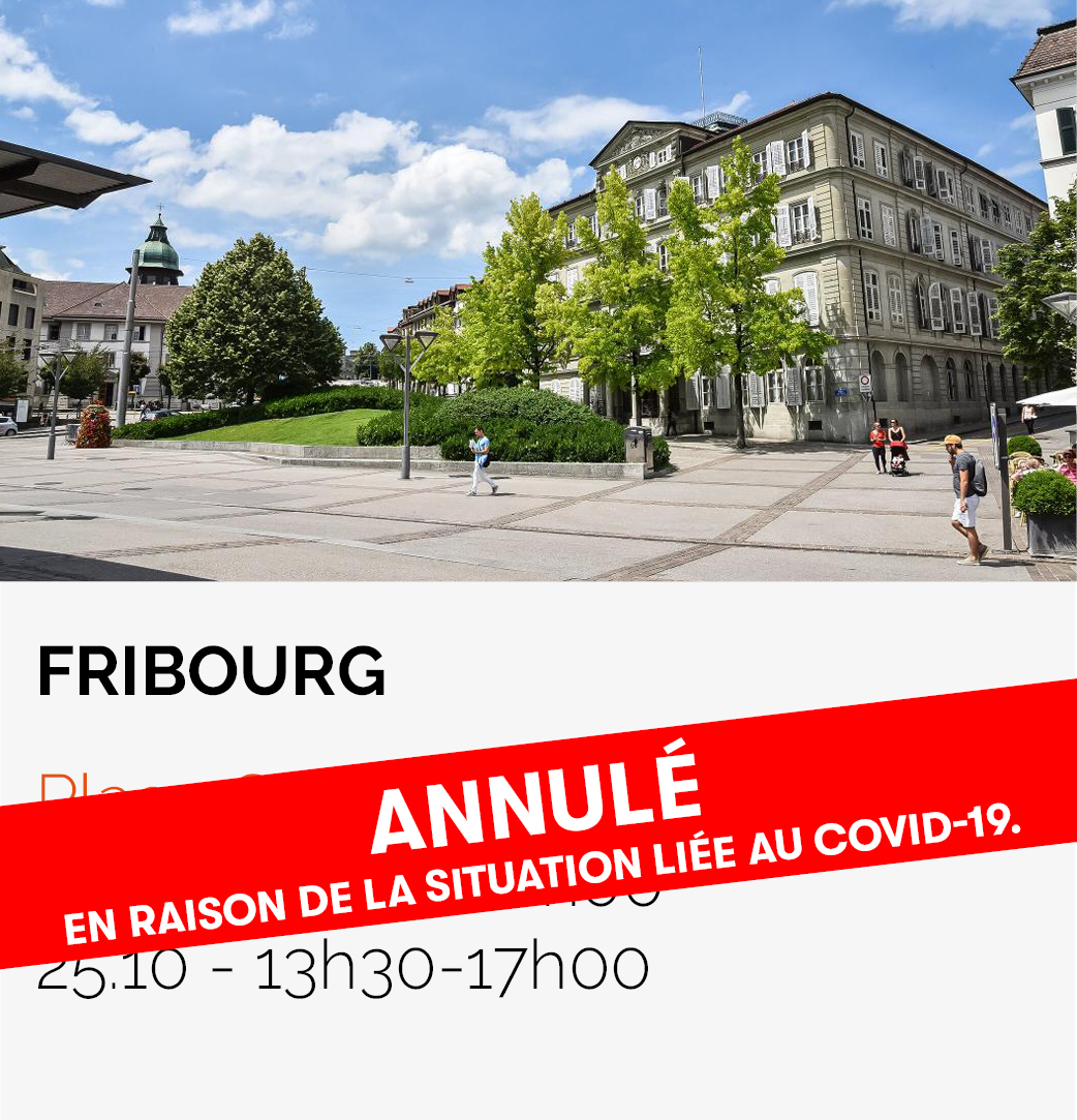 Date Roadtrip HFR - Fribourg Place Georges-Python